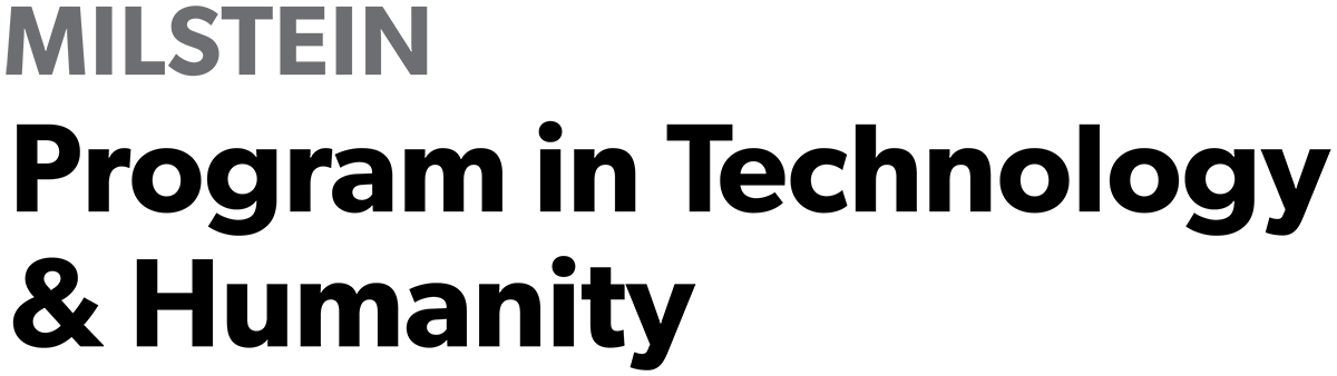 Milstein Program in Technology & Humanity